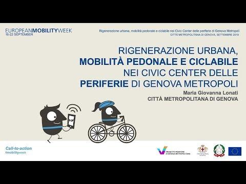 Video: Rigenerazione urbana, mobilità pedonale e ciclabile nei Civic Center delle periferie di Genova Metropoli